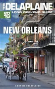 New Orleans: The Delaplaine 2016 Long Weekend Guide