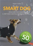 smart dog. educare giocan...