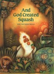 And God Created Squash