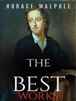 Horace Walpole: The Best Works