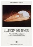 All'uscita del tunnel