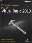 Programmare Microsoft Visual Basic 2010. Con CD-ROM