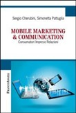 Mobile marketing & communication. Consumatori imprese relazioni
