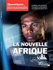 Questions internationales : La nouvelle Afrique - n°90