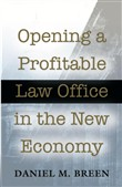 Opening a Profitable Law Office in the New Economy