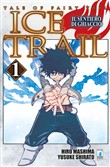 Il sentiero di ghiaccio. Tale of fairy tail. Ice trail.Vol. 1