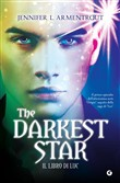 the darkest star. il libr...