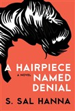 A Hairpiece Named Denial