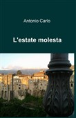 L'estate molesta