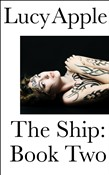 The Ship: Book Two