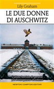 Le due donne di Auschwitz