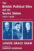 The British Political Elite and the Soviet Union