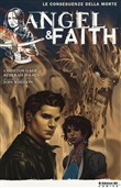 Le conseguenze della morte. Angel & Faith Vol. 4
