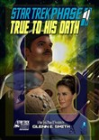 Star Trek Phase II: True To His Oath: Novelette 2