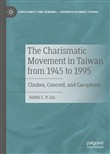 The Charismatic Movement in Taiwan from 1945 to 1995
