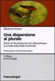 La dispersione al plurale