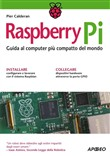 raspberry pi. guida al co...