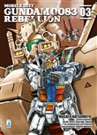 Rebellion. Mobile suit gundam 0083 Vol. 3