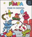 Pimpa. Fiabe in giostra. Ediz. illustrata. Con CD Audio
