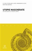 Utopie mascherate