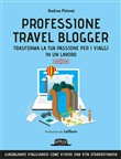 professione travel blogge...