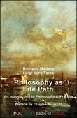 Philosophy as life path. An introduction to philosophical practice