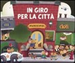 In giro per la città. Libro pop-up