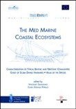 The med marine coastal ecosystems-characterization of typical benthic and nektonis communities. Guide of scuba diving itineraries. Atlas of the species