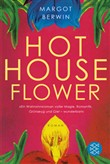 hot house flower