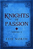 Knights of Passion Series Two Box Set