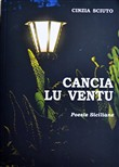 Cancia lu ventu. Poesie siciliane. Con CD Audio
