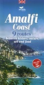 amalfi coast. 9 routes be...