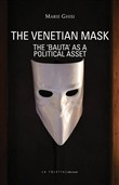 The venetian mask. The «Bauta» as a political asset