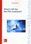 What's left for the PM revolution?