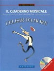 Il quaderno musicale. L'elisir d'amore