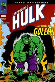 L'incredibile Hulk. Vol. 6: ...All'ombra del... golem!