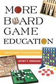 More Board Game Education
