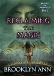Reclaiming the Magic