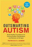 Outsmarting Autism, Updated and Expanded