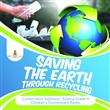 saving the earth through ...