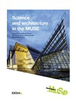 Science and architecture in the MUSE. Guide to the museum display and to the Renzo Piano Building Workshop project
