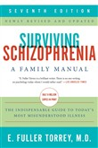 Surviving Schizophrenia, 7th Edition