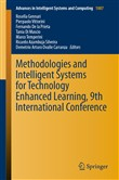 Methodologies and Intelligent Systems for Technology Enhanced Learning, 9th International Conference