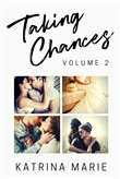Taking Chances Series: Books 5-8