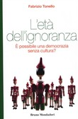 L'età dell'ignoranza