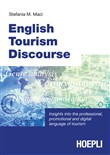 English tourism discourse. Insights into the professional, promotional and digital language of tourism