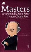 Antologia di Spoon River­Il nuovo Spoon River. Ediz. integrali