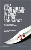 Sfida all'Occidente. Il terrorismo islamico e le sue conseguenze