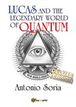 Lucas and the legendary world of Quantum. Deluxe edition