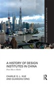A History of Design Institutes in China
